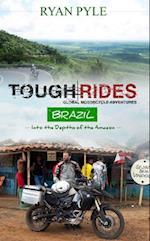 Tough Rides Brazil