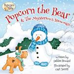 Popcorn the Bear & the Mysterious Snowman