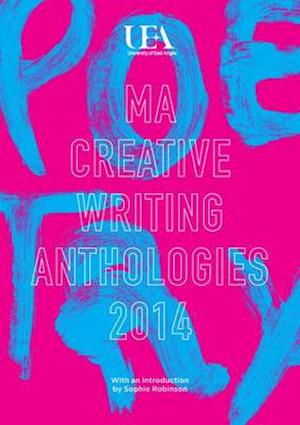Bog, paperback UEA Creative Writing Anthology Poetry af Sophie Robinson