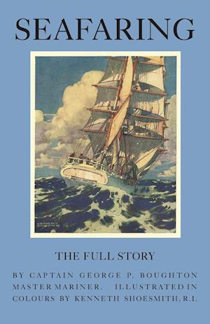 SEAFARING - THE FULL STORY EPI