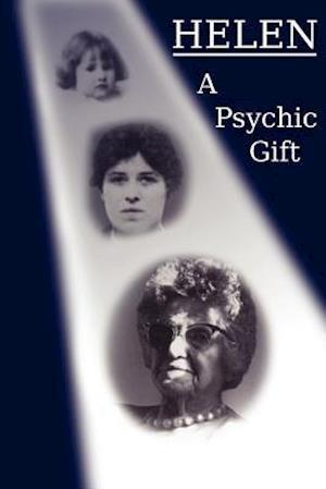 Helen: A Psychic Gift