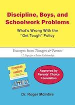 Discipline, Boys, and School Problems