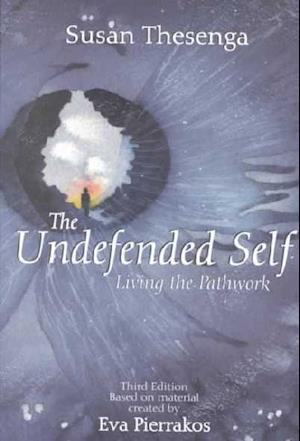 The Undefended Self