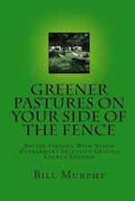 Greener Pastures on Your Side of the Fence
