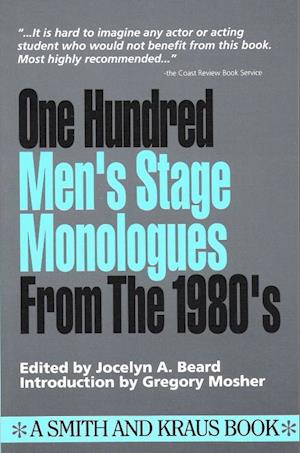 100 Men's Stage Monologues from the 1980's