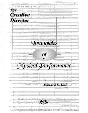 Creative Director Intangibles of Musical Performance