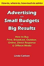 Advertising with Small Budgets for Big Results