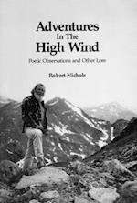Adventures in the High Wind (E-Edition 2013) af Robert Nichols