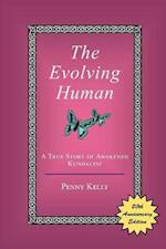 The Evolving Human: A True Story of Awakened Kundalini