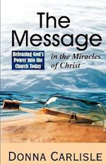 The Message in the Miracles
