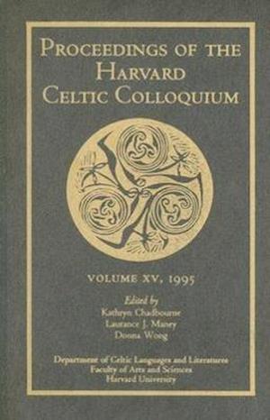 Proceedings of the Harvard Celtic Colloquium, 15: 1995