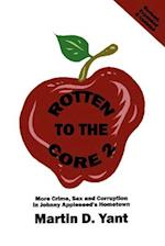 Rotten to the Core 2