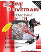 Engine & Drivetrain Performance Math (Volume One)