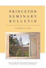 Princeton Seminary Bulletin af Princeton Theological Seminary