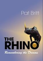 The Rhino, Remembering the Dream