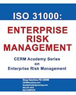 ISO 31000 (Cerm Academy Series on Enterprise Risk Management)