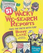 51 Wacky We-Search Reports
