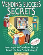Vending Success Secrets