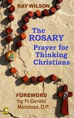 Rosary: Prayer for Thinking Christians