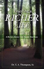 Enjoying a Richer Life
