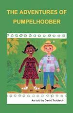 The Adventures of Pumpelhoober