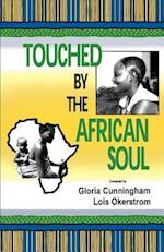 Touched by the African Soul