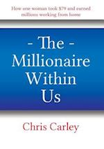 The Millionaire Within Us