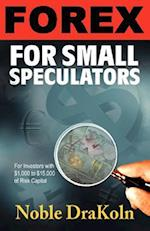 Forex For Small Speculators
