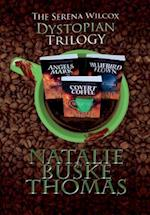 The Serena Wilcox Dystopian Trilogy af Natalie Buske Thomas