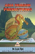 Asia Dragon Predicitons