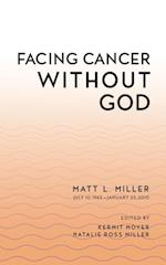 Facing Cancer Without God