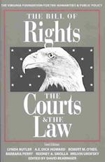 The Bill of Rights, the Courts, and the Law