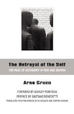 The Betrayal of the Self af Arno Gruen