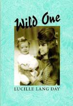 Wild One af Lucille Lang Day