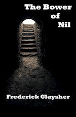 The Bower of Nil: A Narrative Poem af Frederick Glaysher