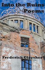 Into the Ruins af Frederick Glaysher