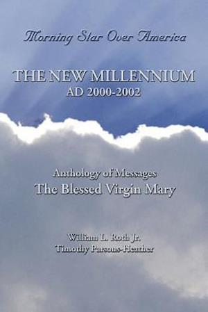 The New Millennium - Ad 2000-2002