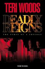 Deadly Reigns af Curtis Smith, Teri Woods