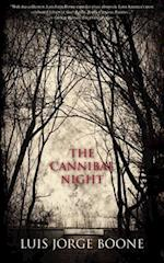 The Cannibal Night af Luis Jorge Boone