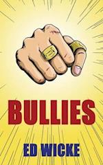 Bullies af Ed Wicke