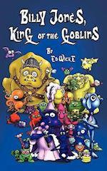 Billy Jones, King of the Goblins