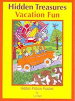 Vacation Fun Hidden Treasures (Hidden Treasures Hidden Picture Puzzle Books)