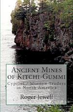 Ancient Mines of Kitchi-Gummi