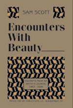 Encounters with Beauty af Sam Scott