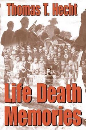 Life Death Memories