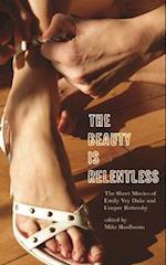 The Beauty Is Relentless af Mike Hoolboom