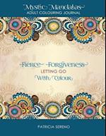 Fierce Forgiveness af Patricia Sereno
