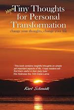 More Tiny Thoughts for Personal Transformation af Karl Schmidt