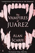 The Vampires of Juarez