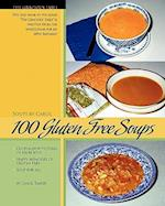 100 Gluten Free Soups (Gracious Table Soups by Carol)